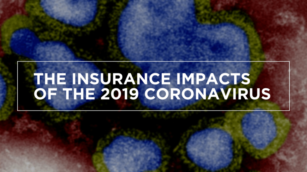 The Insurance Impacts of the 2019 Coronavirus